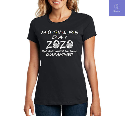 Mother's Day 2020 Quarantined T-Shirt