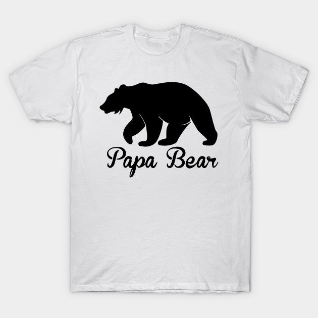 Papa Bear Shirt Fathers Day, Birth Day Gift Idea T-Shirt