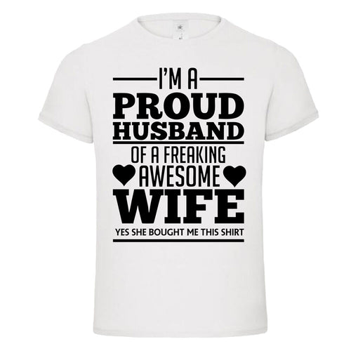 Proud Husband of a Freaking Awesome Wife Mother Father's Day Gift T-Shirt