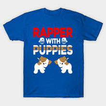 Load image into Gallery viewer, Rapper With Puppies Cute Dog Rap T-Shirt
