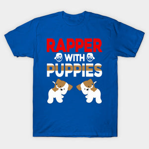 Rapper With Puppies Cute Dog Rap T-Shirt