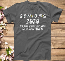 Load image into Gallery viewer, Seniors 2020 The One Where They were Quarantined