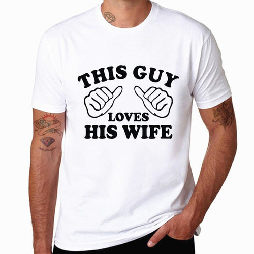 This Guy Loves His Wife Valentine Gift Ideas T-Shirt
