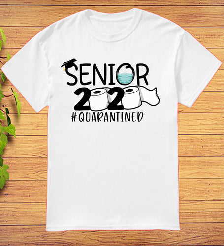 Toilet Paper Senior 2020 #quarantined T-Shirt