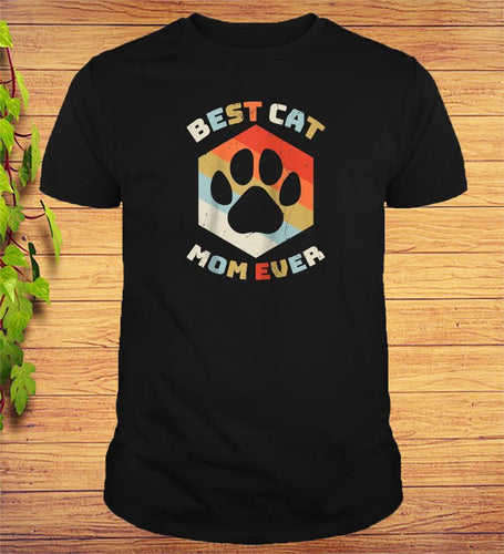 Vintage Best Cat Mom Ever Shirt Mother's Day Gitfs T-Shirt