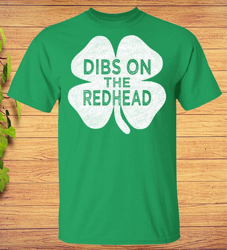 Vintage Dibs On The Redhead St Patricks Day Shirt Shamrock Clover T-shirts