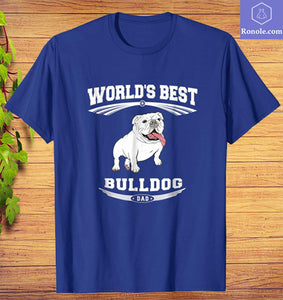 World's Best Bulldog Dog Dad Owner T-Shirt