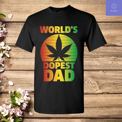 Worlds Dopest Dad Fathers Day T Shirt