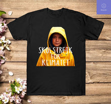 Load image into Gallery viewer, Skolstrejk For Klimatet Greta Thunberg T Shirt
