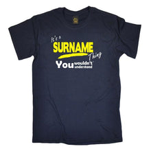 Load image into Gallery viewer, Its a Surname Thing T-shirt