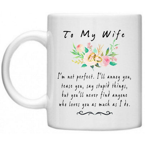 To My Wife Wedding Anniversary Couples Coffee Mug