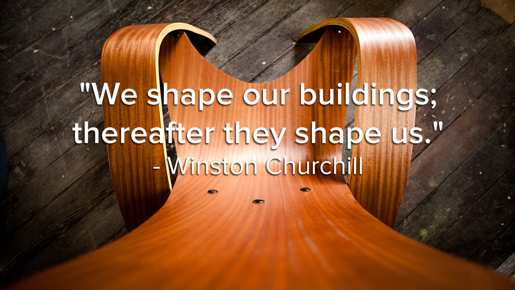 We Shape Our Buildings