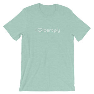 I Love Bent Ply Tee Unisex