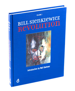 Bill Sienkiewicz: Revolution, Volume I (Trade Edition)