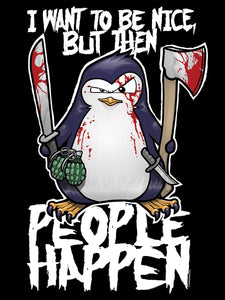 Psycho Penguin I Want To Be Nice T-Shirt - Kate's Clothing