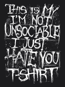 Grindstore I'm Not Unsociable T-Shirt - Kate's Clothing