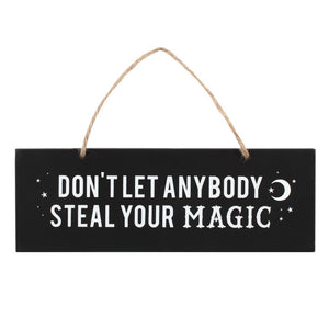 Gothic Gifts Boss Don't Let Anybody Steal Your Magic Wall Sign - Kate's Clothing