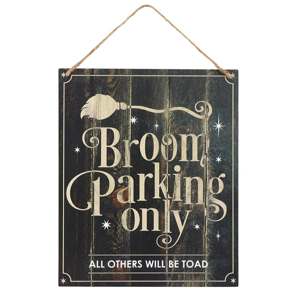 Gothic Gifts Broom Parking Only Wall Hanging