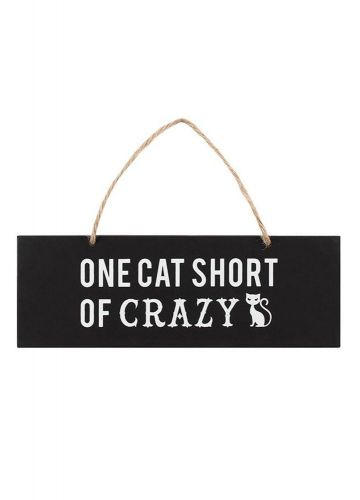 Gothic Gifts One Cat Short Of Crazy Wall Sign - Kate's Clothing