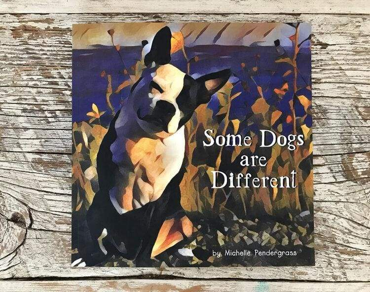 Book Some Dogs are Different Book - Michelle Pendergrass
