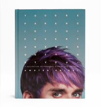 Load image into Gallery viewer, You'd Be Paranoid Too (If Everyone Was Out to Get You) by Awsten Knight