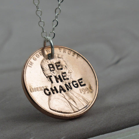 Be The Change Penny Necklace