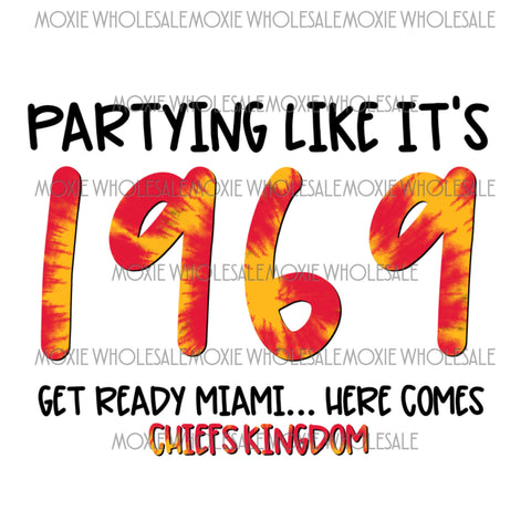 Party Like It's 1969 - Chiefs