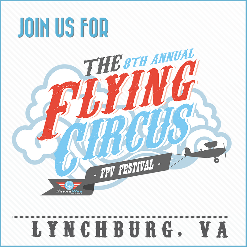 SBH 8th Annual Flying Circus FPV Festival