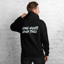 Load image into Gallery viewer, Long Nights Good Times Hoodie - WorstNights Brand™ - WorstNights