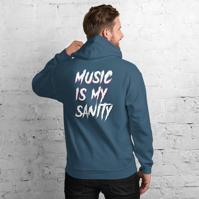 Music Is My Sanity Hoodie - WorstNights Brand™ - WorstNights
