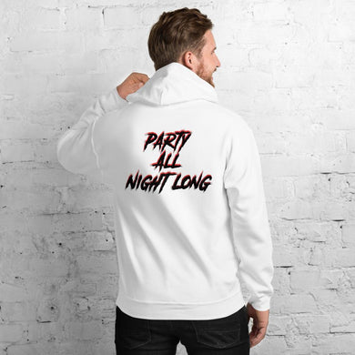 Party All Night Long Hoodie - WorstNights Brand™ - WorstNights