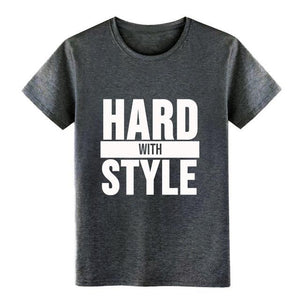 Hard with Style Design T-Shirt - WorstNights