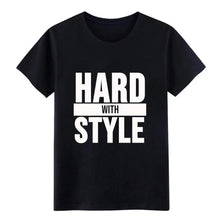 Load image into Gallery viewer, Hard with Style Design T-Shirt - WorstNights