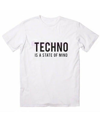 Techno Is A State Of Mind T-Shirt - WorstNights