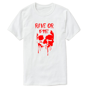 Rave Or Die T-Shirt - WorstNights
