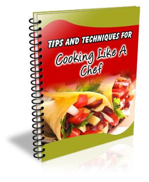 101 Tips and Techniques for Cooking Like a Chef - Productive Organizing