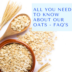 All you need to know about our Oats - FAQ's