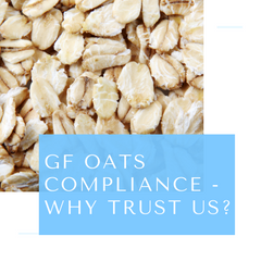 GF Oats Compliance - Why trust us?