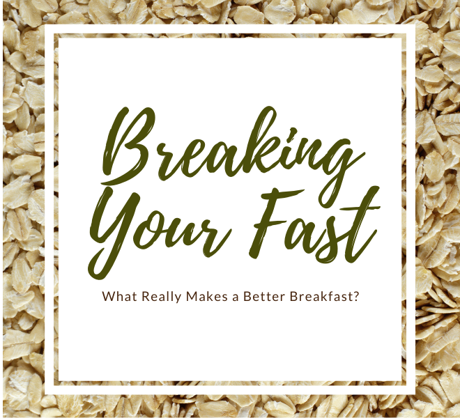 What Really Makes A Better Breakfast?