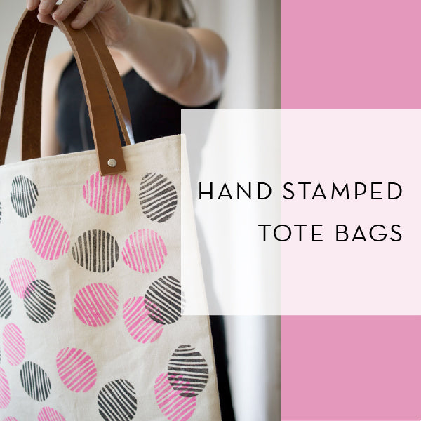 Hand Stamped Tote | Monday Jan 20 9am-1130am