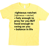 Righteous And Ratchet