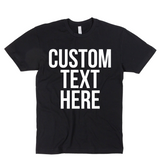 One Color Custom Tee