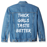 Thick Girls Taste Better Denim