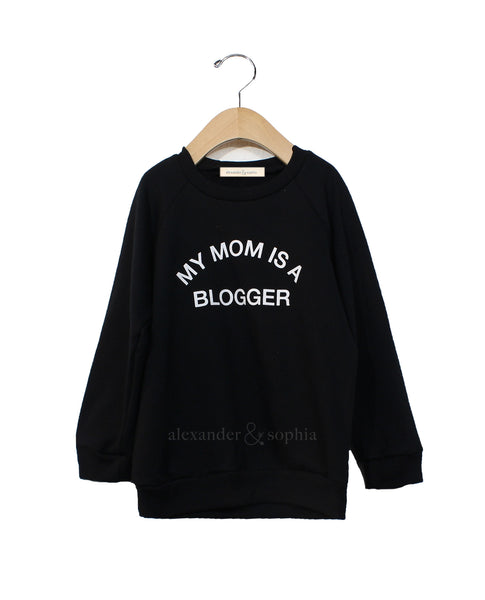 My Mom Is A Blogger Pullover (Black)