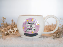 "Load image into Gallery viewer, Crystal Ball ""Change is Brewing"" Mug with mother of pearl"
