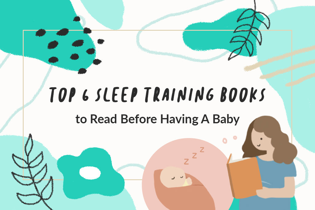 Top 6 Sleep Training Books To Read While You're Pregnant