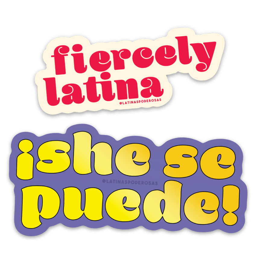 FIERCELY LATINA Y SHE SE PUEDE STICKER PACK