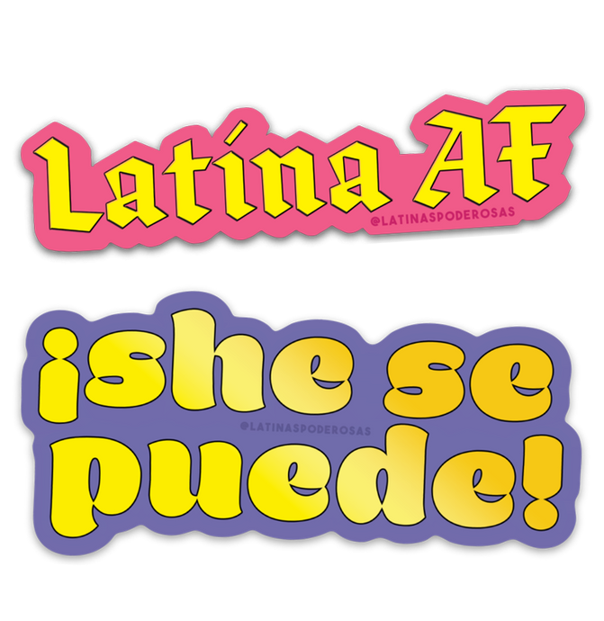 LATINA AF + SHE SE PUEDE STICKER PACK