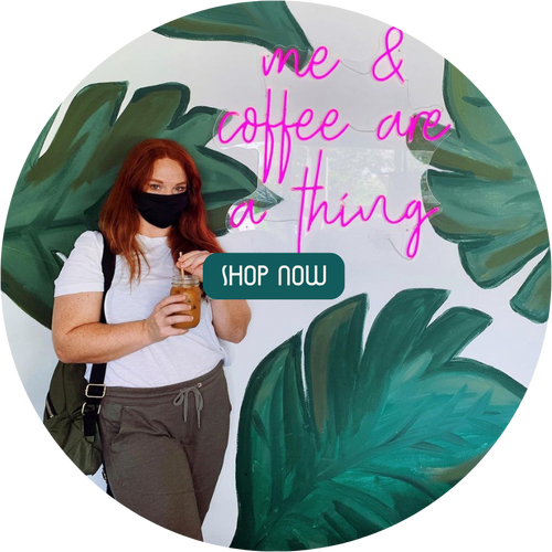 Custom Neon Sign Me and Coffee are a thing