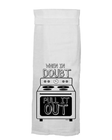 when in doubt pull it out tea towel - Funky Cat Emporium
